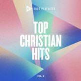 SOZO Playlists: Top Christian Hits, Vol. 2 - CD