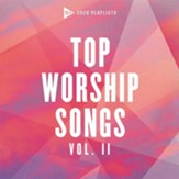 SOZO Playlists: Top Worship Songs  Volume 2 CD