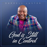 God Is Still In Control CD