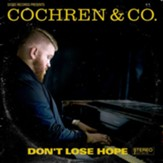 Don't Lose Hope CD