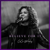 Believe For It (Live), CD