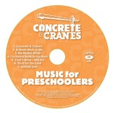 Concrete & Cranes: Music for Preschoolers CD (pkg. of 5)