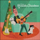 A Mostly Acoustic Christmas Album