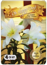 Oh Happy Day!: Southern Gospel Hymns, 4 CD Tin