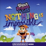Nothing Is Impossible CD