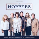 The Hoppers Honor the First Families of Gospel Music