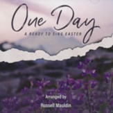 One Day: A Ready to Sing Easter (Listening CD)