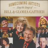 Homecoming Sing the Songs of Bill &  Gloria Gaither