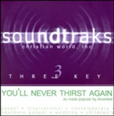 You'll Never Thirst Again, Accompaniment CD