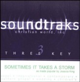 Sometimes It Takes A Storm, Accompaniment CD