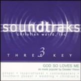 God So Loves Me, Accompaniment Compact Disc