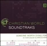 Someone Worth Dying For Accompaniment, CD