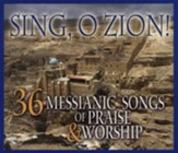 Sing, O Zion! 36 Messianic Songs of Praise & Worship, 3 CD Set