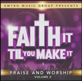 Faith It Til You Make It, Vol. II