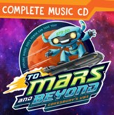 To Mars and Beyond: Complete Music CD