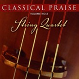 Classical Praise: String Quartets CD