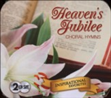 Heaven's Jubilee: Choral Hymns, 2 CD set