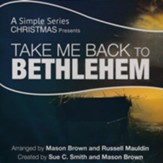 Take Me Back to Bethlehem, Listening CD