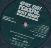 Crazy, Busy, Peaceful, Holy Night (Split-Track Accompaniment)