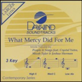 What Mercy Did for Me (ft. Crystal Yates, Micah Tyler &  Joshua Sherman), Accompaniment Track