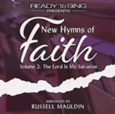 New Hymns of Faith, Volume 2: The Lord is My Salvation, Listening CD