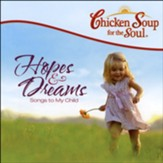 Chicken Soup for the Soul: Hopes & Dreams