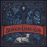 Behold the Lamb of God, Deluxe CD + DVD