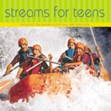 Streams for Teens: Thoughts on Seeking God's Will and Direction Audiobook [Download]
