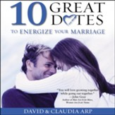 10 Great Dates to Energize Your Marriage: The Best Tips from the Marriage Alive Seminars Audiobook [Download]
