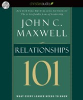 Maxwell's Leadership Series: Relationships 101 - Unabridged Audiobook [Download]