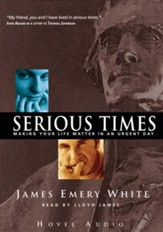 Serious Times - Unabridged Audiobook [Download]