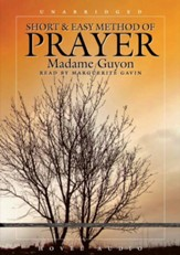 A Short and Easy Method of Prayer - Unabridged Audiobook [Download]