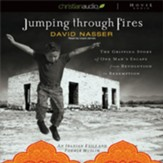 Jumping Through Fires - Unabridged Audiobook [Download]