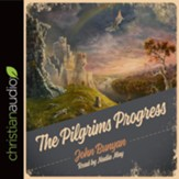 The Pilgrim's Progress Unabridged - Unabridged Audiobook [Download]