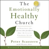The Emotionally Healthy Church: A Strategy for Discipleship That Actually Changes Lives Audiobook [Download]
