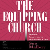 The Equipping Church: Serving Together to Transform Lives Audiobook [Download]