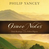 Grace Notes: Daily Readings with Philip Yancey Audiobook [Download]