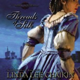 Threads of Silk - Unabridged Audiobook [Download]