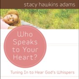 Who Speaks to Your Heart? - Unabridged Audiobook [Download]