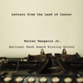 Letters from the Land of Cancer - Unabridged Audiobook [Download]