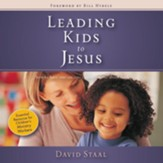 Leading Kids to Jesus: How to Have One-on-One Conversations about Faith Audiobook [Download]