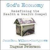 God's Economy: Redefining the Health and Wealth Gospel - Unabridged Audiobook [Download]
