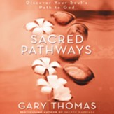 Sacred Pathways: Discover Your Soul's Path to God - Unabridged Audiobook [Download]
