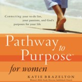 Pathway to Purpose for Women - Abridged Audiobook [Download]
