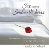 Sex and the Soul of a Woman: The Reality of Love & Romance in an Age of Casual Sex Audiobook [Download]