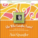 She Who Laughs, Lasts!: Laugh-Out-Loud Stories from Today's Best-Known Women of Faith Audiobook [Download]