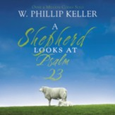 A Shepherd Looks at Psalm 23 Audiobook [Download]