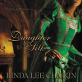 Daughter of Silk - Unabridged Audiobook [Download]