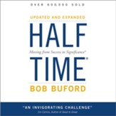 Halftime: Moving from Success to Significance - Unabridged Audiobook [Download]