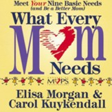 What Every Mom Needs Audiobook [Download]